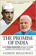 The Promise of India: How Prime Ministers Nehru to Modi Shaped the Nation (1947–2019) (City Plans)