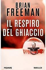 Il respiro del ghiaccio (I thriller con Jonathan Stride) Formato Kindle