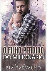 O Filho Perdido do Milionário eBook Kindle