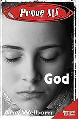 Prove It! God Kindle Edition