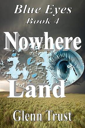 Nowhere Land (Blues Eyes Book 4)