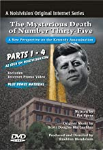 JFK: The Mysterious Death of Number Thirty-Five