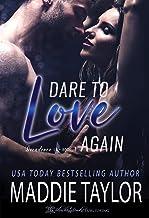 Dare To Love Again (Decadence L.A. Book 3)