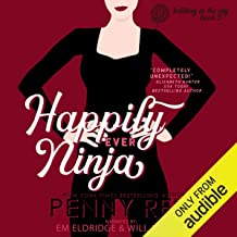 Happily Ever Ninja: Knitting in the City, Book 5