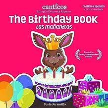 The Birthday Book / Las Mañanitas (Canticos Bilingual Nursery Rhymes)