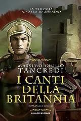 I canti della Britannia (Il Vallo di Adriano #2) Formato Kindle