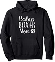 BadAss Boxer Mom Funny Quote Dog mama Cute Saying gift Pullover Hoodie