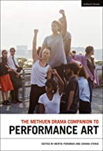 The Methuen Drama Companion to Performance Art (Methuen Drama Handbooks) (English Edition)