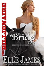 The Billionaire Bride Test (Billionaire Online Dating Book 3)