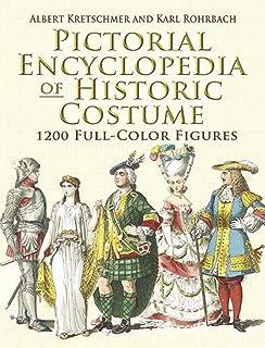 دایره المعارف تصویری لباس تاریخی: 1200 چهره تمام رنگ (مد و لباس داور)
