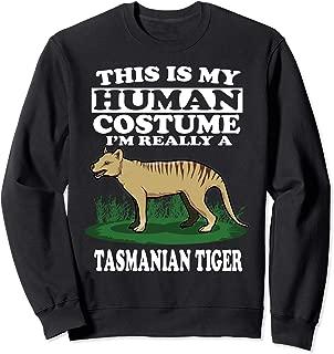 This Is My Human Costume I'm Really A Tasmanian Tiger Gift Sweatshirt