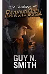 The Casebook of Raymond Odell Kindle Edition