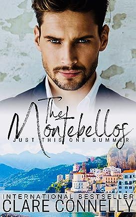 Just This One Summer: A billionaire forbidden love romance... (The Montebellos Book 2) (English Edition)