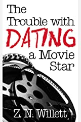 The Trouble with Dating a Movie Star: Book One in the Red Carpet Series Kindle Edition