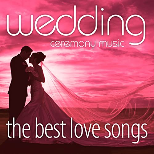 Wedding Ceremony Songs: Wedding March (Mendelssohn) By Wedding Ceremony Music On