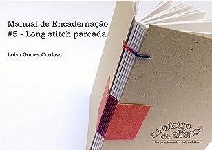 Manual de Encadernação: #5 - Long stitch pareada