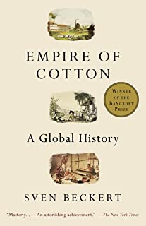Empire of Cotton: A Global History (English Edition)