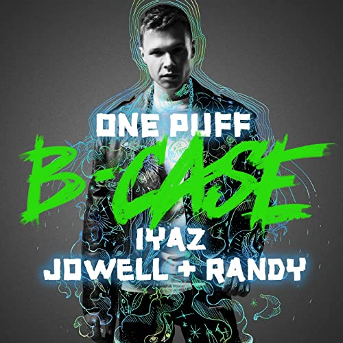 B-Case feat. Iyaz, Jowell & Randy - One Puff