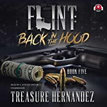 Flint: Back to the Hood: The Filnt series, Book 5