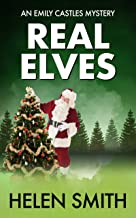 Real Elves: A Christmas Story (Emily Castles Mysteries Book 5) (English Edition)