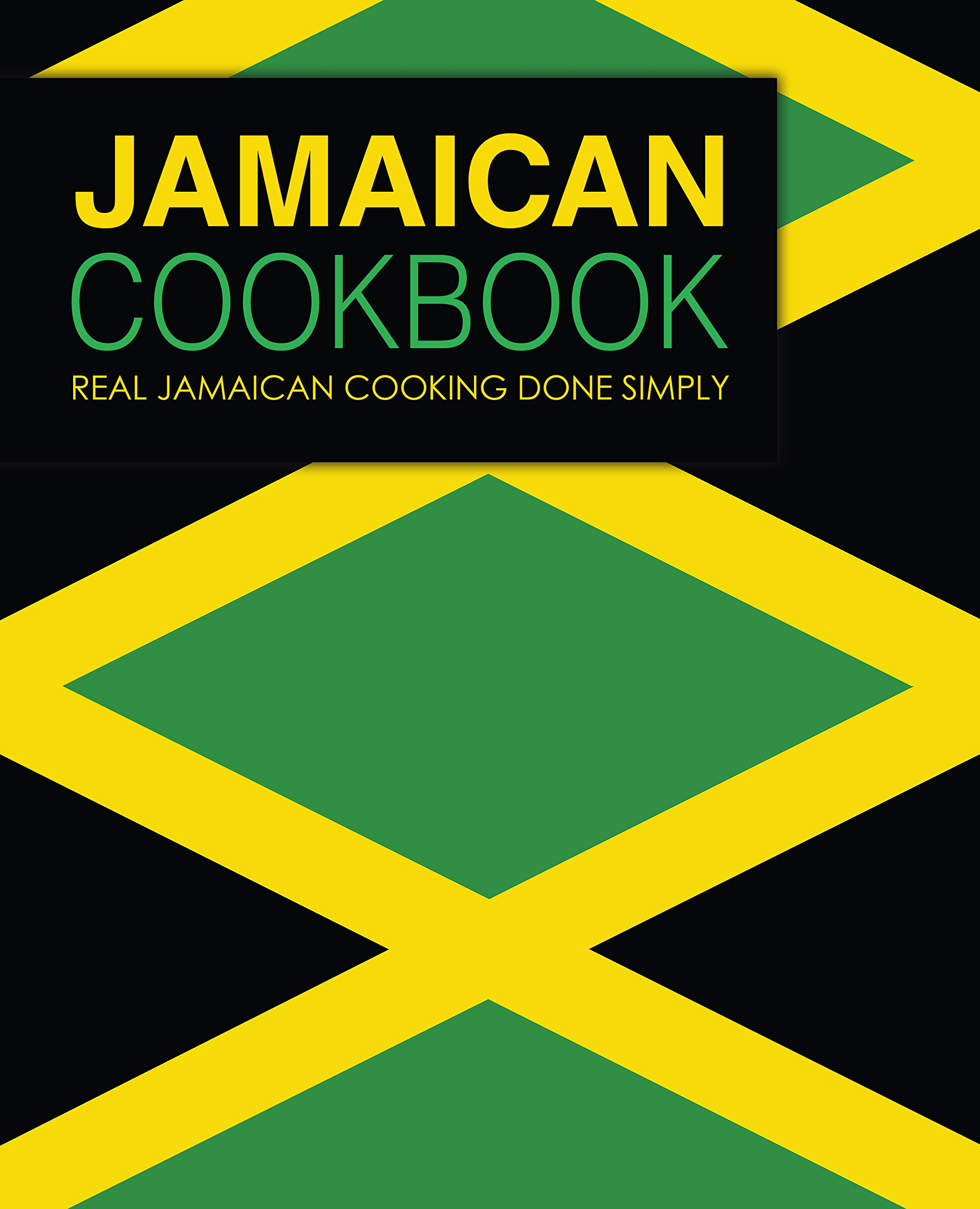 Jamaican Cookbook Real Cooking Simply ebook