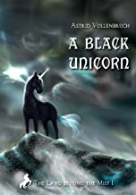 A Black Unicorn (The Land beyond the Mist Book 1)