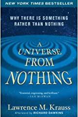 A Universe from Nothing: Why There Is Something Rather than Nothing Kindle Edition