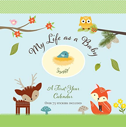 My Life as a Baby: A First-Year Calendar (Woodland Friends)