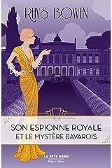 Son Espionne royale et le mystère bavarois - Tome 2 Format Kindle