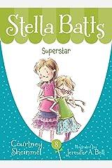 Superstar (Stella Batts Book 8) Kindle Edition