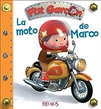 La moto de Marco (P'tit garçon t. 6) (French Edition)
