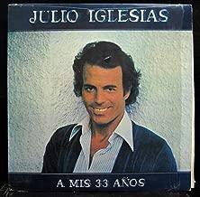 JULIO IGLESIAS A MIS 33 ANOS vinyl record