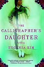 The Calligrapher's Daughter: A Novel