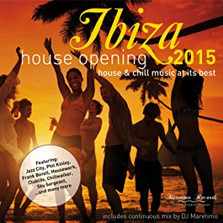 Ibiza House Opening (Continuous Mix)