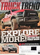 Truck Trend 2017 Magazine EXCLUSIVE: WE TEAR APART TOYOTA'S MILLION-MILE TUNDRA 2017 Mazda CX-5 EXPLORE MORE OFF-ROAD TRIPPING: RAM 2500 POWER WAGON Land Rover Discovery