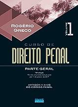 Curso de Direito Penal. Parte Geral - Volume I: Volume 1