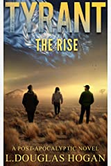 Tyrant: The Rise Kindle Edition
