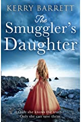 The Smuggler's Daughter: Heartwrenching and gripping historical fiction full of mystery and romance from the author of bestsellers The Girl in the Picture and The Secret Letter (English Edition) Format Kindle