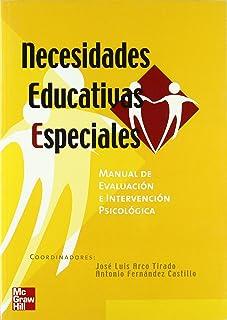 Necesidades educativas especiales:manual de evaluacion e intervencion ps icologica