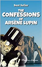 THE CONFESSIONS OF ARSÈNE LUPIN: Illustrated
