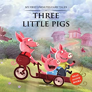 My First 5 Minutes Fairy Tales Three little pigs : Traditional Fairy Tales For Children (Abridged and Retold)