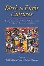 Birth in Eight Cultures (English Edition)