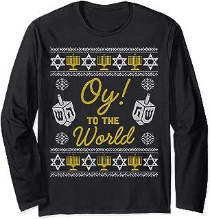 Oy to the World Long Sleeve Shirt, Hanukkah Sweater Gift