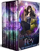 Enchanting the Fey: The Complete Series