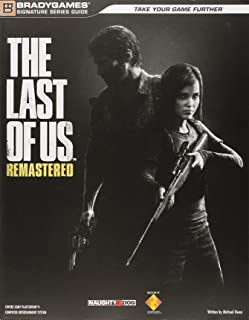 The Last of Us Remastered Signature Series Strategy Guide (Bradygames Signature Guides)