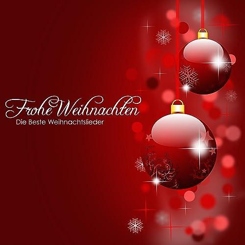 Frohe Weihnachten - Die Beste Weihnachtslieder und