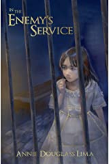 In the Enemy's Service (Annals of Alasia Book 2) Kindle Edition