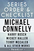 Michael Connelly Series Reading Order & Checklist: with Synopsis, Harry Bosch series, Mickey Haller series, Terry McCaleb series, Plus Character List, All Short Stories, Stand-Alone Books