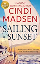 Sailing at Sunset: A feel-good romance from Hallmark Publishing