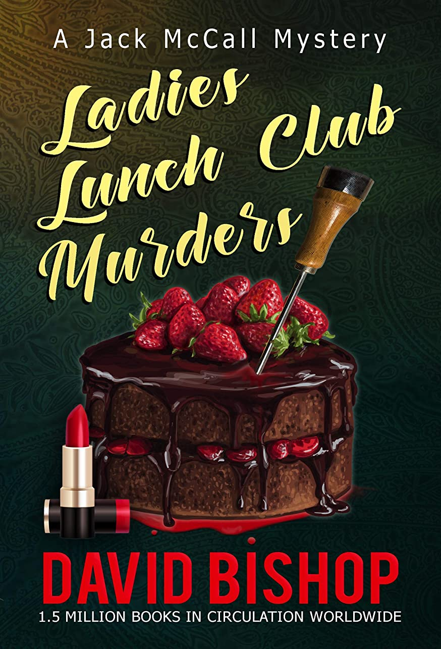 仕出します十一ヒステリックLadies Lunch Club Murders, a Jack McCall Mystery (English Edition)
